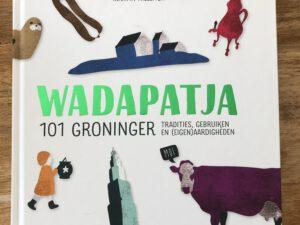 Wadapatja boeken over Groningse taal, geschiedenis en typisch Groningen